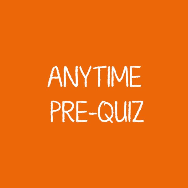 Anytime-Pre-Quiz-2