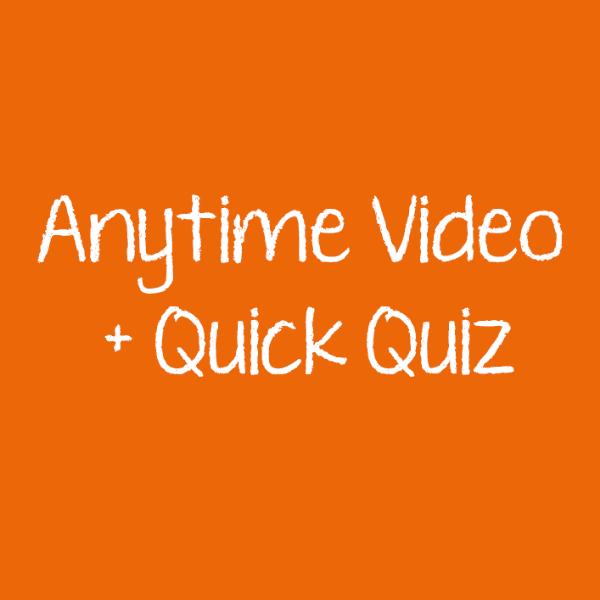 Anytime-Video-Quick-Quiz-1