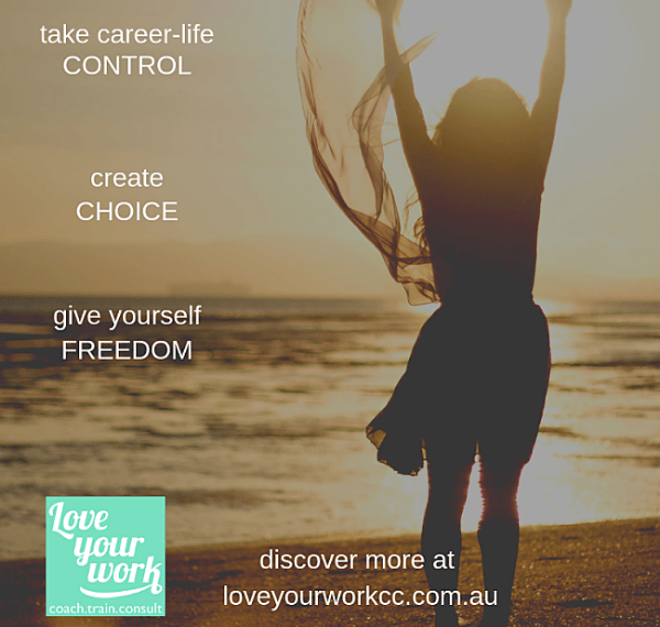 Love-your-work-career-consulting-control-choice-freedom-nsm2