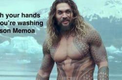 funny handwashing meme jason memoa